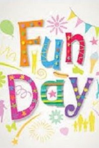 Colourful Fun Day text with surrounding designs eg stars, balloons fireworks